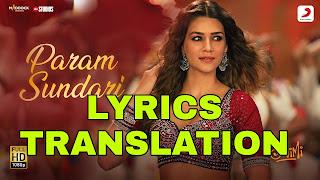 Param Sundari Lyrics + Translation – Mimi | Shreya Ghoshal