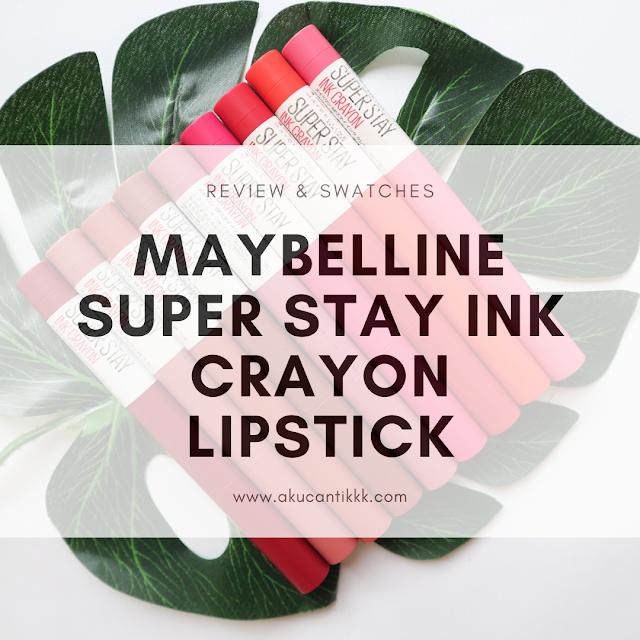 REVIEW MAYBELLINE SUPER STAY INK CRAYON