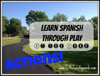Learn Spanish through Play: AT THE PARK // Actions (Verbs)