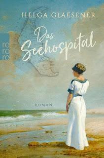Helga Glaesener ; Das Seehospital ; Rowohlt