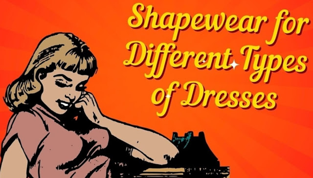 Shapewear for Different Types of Dresses