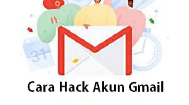Cara Hack Akun Gmail