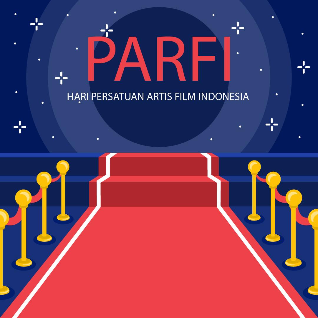 Gambar Ucapan Hari Persatuan Artis Film Indonesia (PARFI)