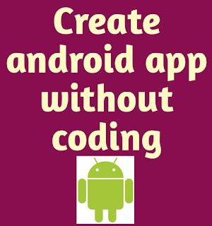 Create android app without coding