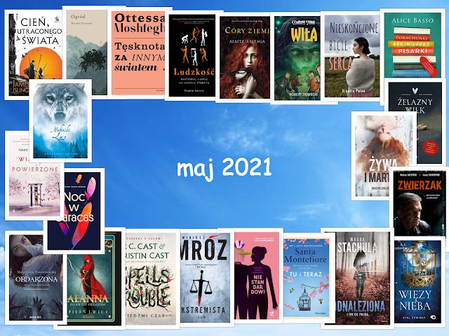 Zapowiedzi wydawnicze – maj 2021