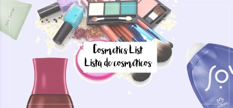 Cosmetics List - Dicas de cosméticos