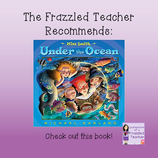 The Frazzled Teacher Recommends: Miss Smith Under the Ocean