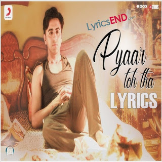Pyaar Toh Tha Lyrics Bala [2019]