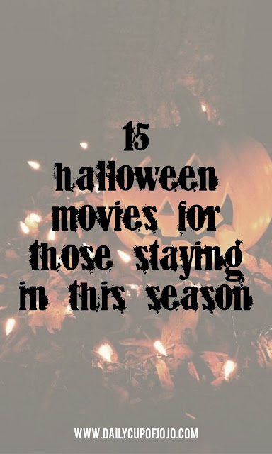 halloween movies | halloween time | halloween decor | halloween inspiration | fall decor | fall vibes | fall quotes | autumn | October movies | October themes | Halloween party