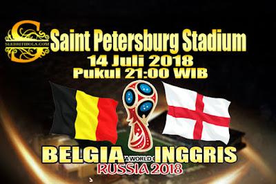 JUDI BOLA DAN CASINO ONLINE - PREDIKSI PERTANDINGAN PIALA DUNIA 2018 BELGIA VS INGGRIS 14 JULI 2018