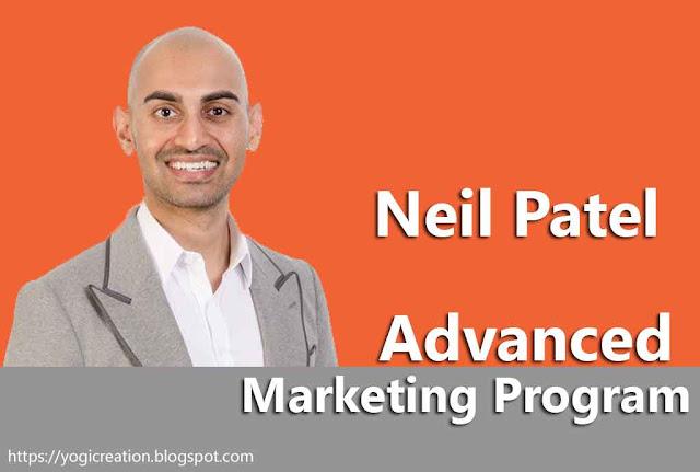 Neil Patel - Advanced Marketing Program Complete Course Free Download