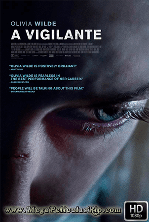 A Vigilante [1080p] [Latino-Ingles] [MEGA]