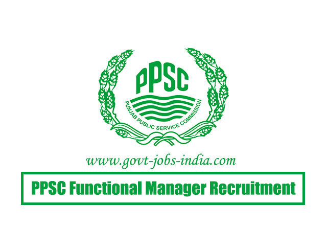 PPSC Functional Manager Recruitment 2020 – 17 Functional Manager Vacancy – Last Date 27 March 2020