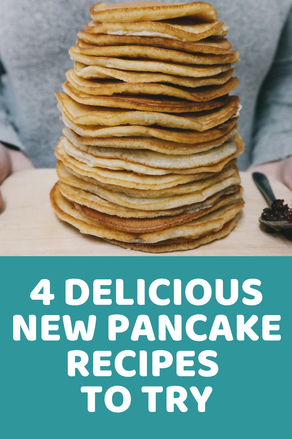 4 Delicious New Pancake Recipes To Try