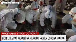 VIDEO: Hotel Tempat Karantina Kerabat Pasien Corona Runtuh