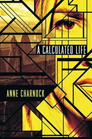 http://jesswatkinsauthor.blogspot.co.uk/2014/07/review-calculated-life-by-anne-charnock.html