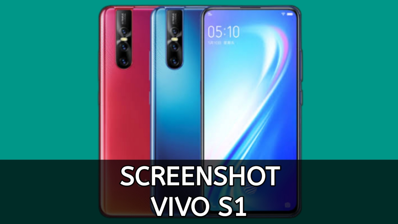 Cara Screenshot Vivo S1