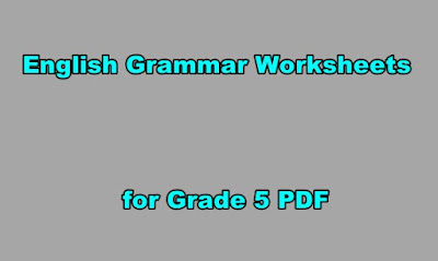 English Grammar Worksheets for Grade 5 PDF.