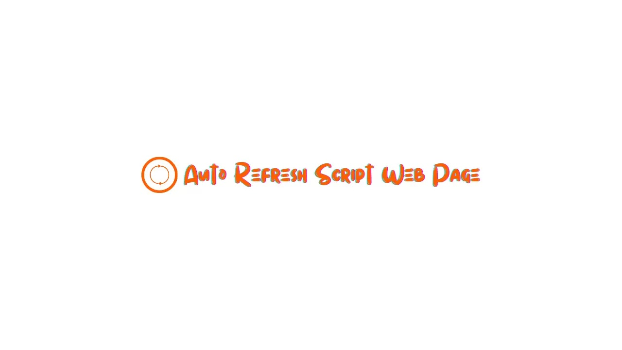 Auto Refresh Web Page Script is a script that serves to refresh web pages automatically over a period of time.