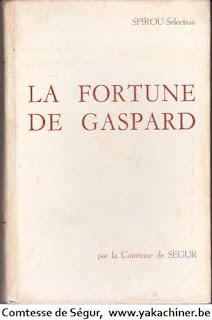 Comtesse de Ségur, la fortune de gaspard