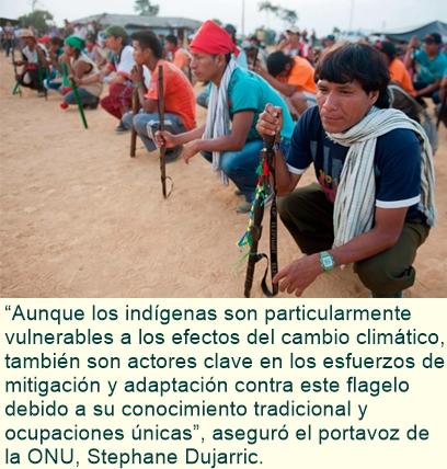 Los pueblos indígenas son esenciales en la lucha contra el cambio climático