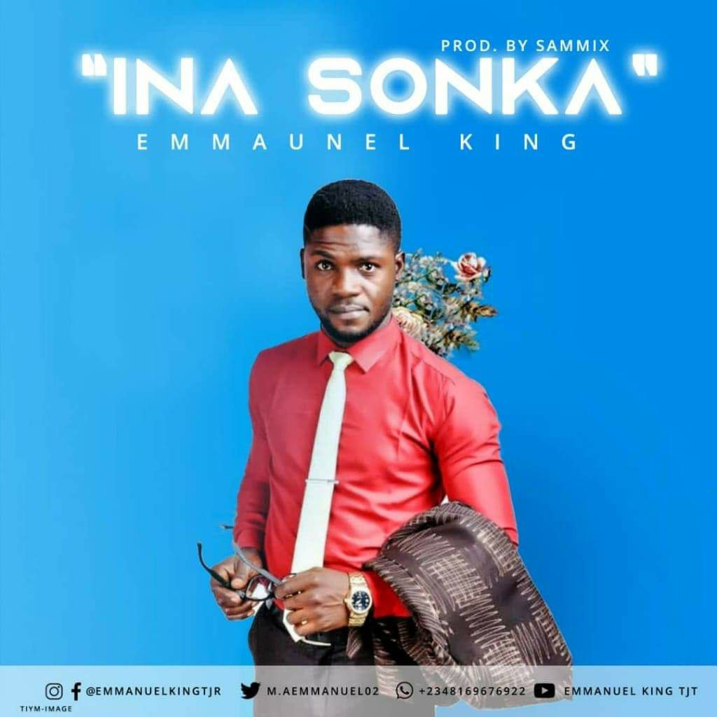 Emmanuel King - Ina Sonka Mp3 Download