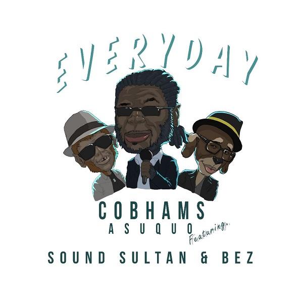 NEW MUSIC : Cobhams  Asuquo - Everyday ft. Sound Sultan X Bez