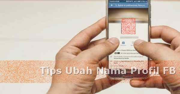 Agar bisa sering ganti nama profil di facebook