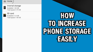 How To Increase phone storage Easily