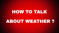 How to talk about weather