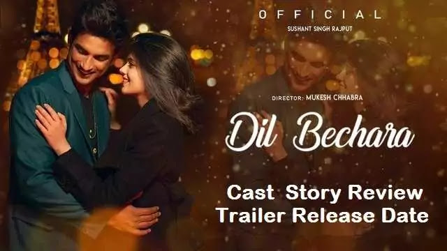 Dil Bechara movie film Cast Trailer Release Date Story Review - Hotstar