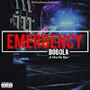 MUSIC: DOWNLOAD EMERGENCY BY BOBOLA FT VIRUS
