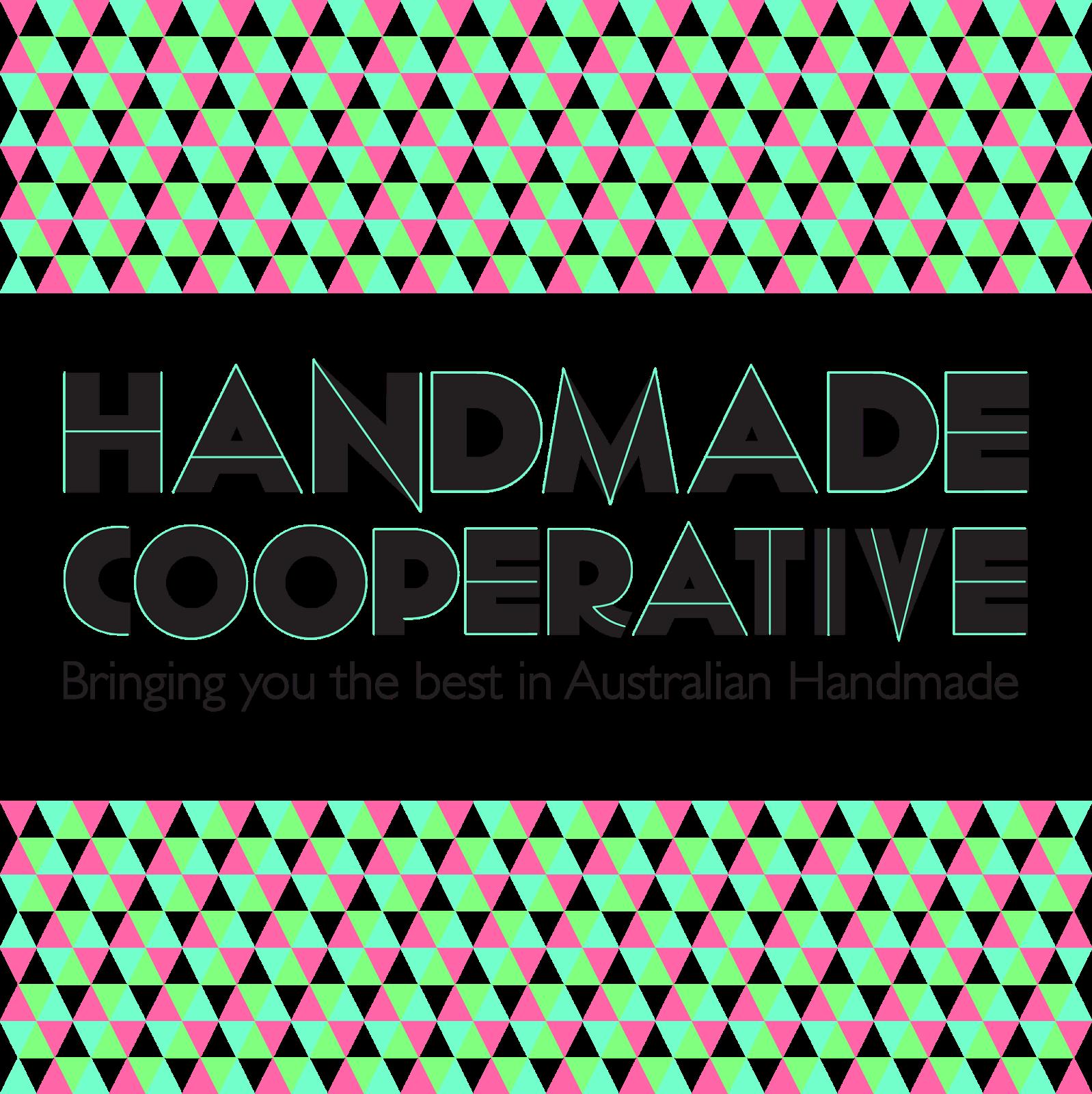 Handmade Cooperative. Bringing you the best in Australian handmade.
