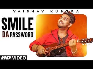 Smile Da Password Lyrics – Vaibhav Kundra