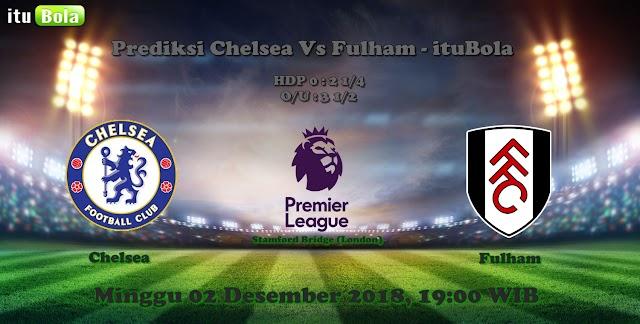 Prediksi Chelsea Vs Fulham - ituBola