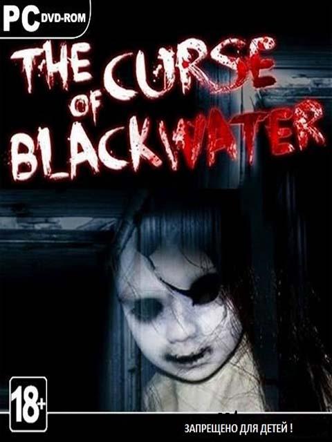 تحميل لعبة The Curse Of Blackwater مضغوطة برابط واحد مباشر كاملة مجانا