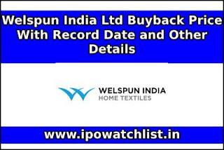 Welspun India Buyback