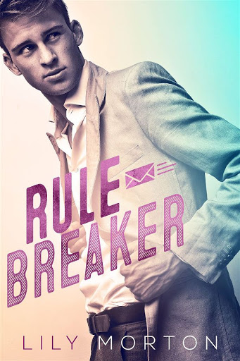 Rule breaker   Mixed messages #1   Lily Morton