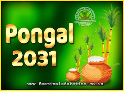 2031 Pongal Festival Date & Time, 2031 Thai Pongal Calendar