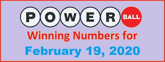 PowerBall Winning Numbers for Wednesday, February 19, 2020
