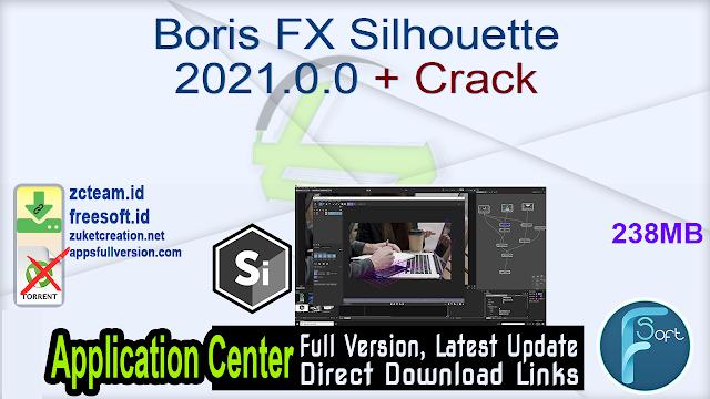 Boris FX Silhouette 2021.0.0 + Crack_ ZcTeam.id