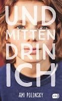 https://www.randomhouse.de/Buch/Und-mittendrin-ich/Ami-Polonsky/cbj-Jugendbuecher/e537405.rhd