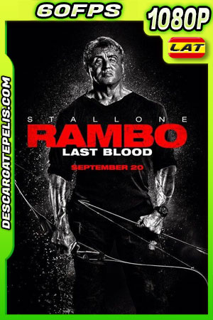 Rambo Last Blood (2019) 1080p 60FPS BDrip Latino – Ingles