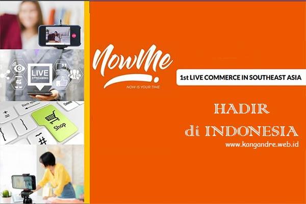 NOWME Live Commerce Pertama Asia Tenggara Hadir di Indonesia