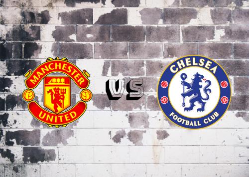 Manchester United vs Chelsea  Resumen y Partido Completo