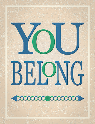 You Belong Typographic Design
