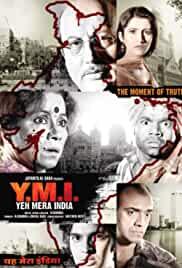 Y.M.I. – Yeh Mera India (2009)