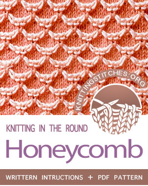 Circular Knitting — #howtoknit the Honeycomb stitch in the round. FREE written instructions, PDF knitting pattern