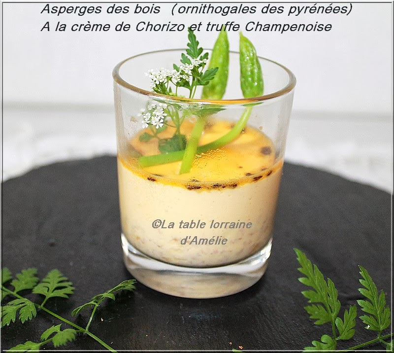 Asperge Des Bois Saison Lorraine - LA TABLE LORRAINE D'AMELIE Asperges des bois (Ornithogale des Pyrénées)à la cr u00e8me de chorizo