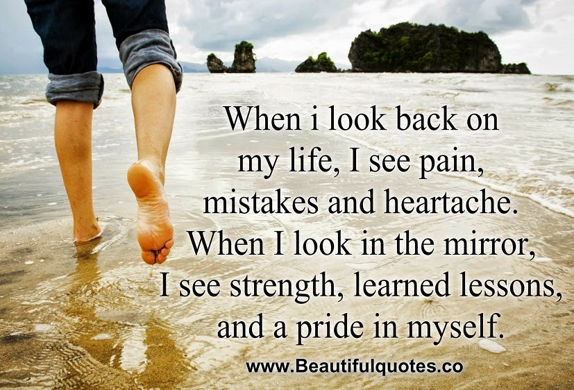 When I Look Back Quotes: Beautiful Quotes: When I Look Back On My Life
